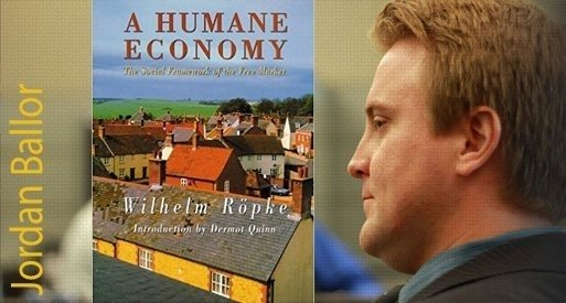 'A Humane Economy' – Book Interview with Jordan Ballor
