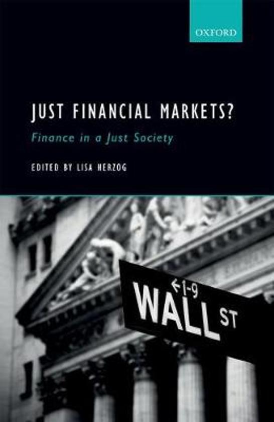 Just Financial Markets; Finance in a Just Society