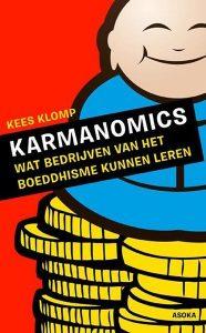 Karmanomics - Wat bedrijven van het boeddhisme kunnen leren
