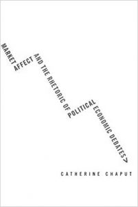 Market Affect and the Rhetoric of Political Economic Debates