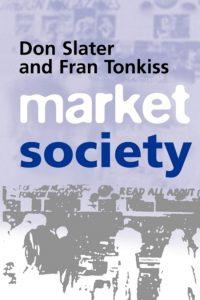 'Market Society' by Slater and Tonkiss