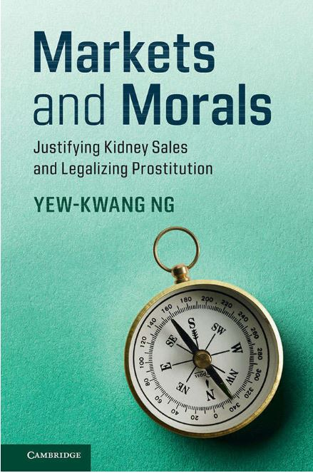 Markets and Morals; Justifying Kidney Sales and Legalizing Prostitution