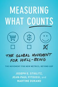 Measuring What Counts; The Global Movement for Wellbeing