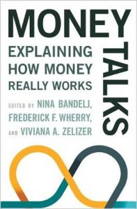 Money Talks; Explaining How Money Really Works