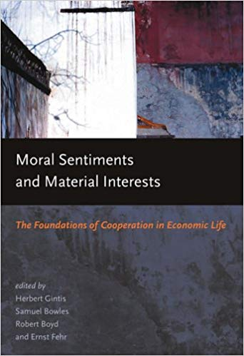 Moral sentiments and material interests