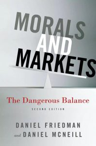 Morals and Markets; The Dangerous Balance