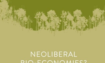 "New on Our Bookshelf: ""Neoliberal Bio-Economies? The Co-Construction of Markets and Natures"""