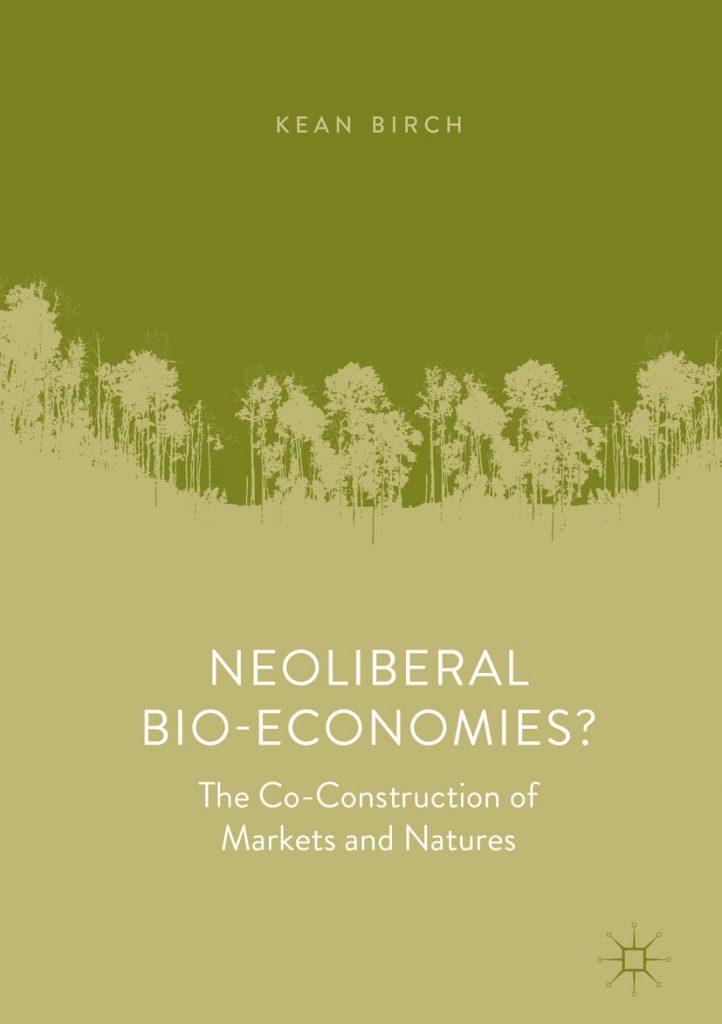 Neoliberal Bioeconomies?