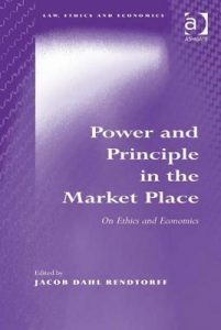 Power and Principle in the Market Place; On Ethics and Economics