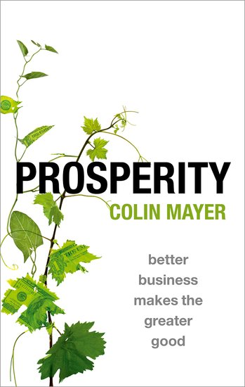Prosperity; Better Business Makes the Greater Good