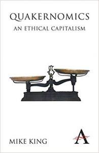 Quakernomics; An Ethical Capitalism