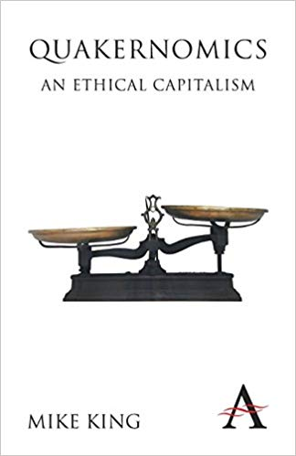Quakernomics; An Ethical Capitalism