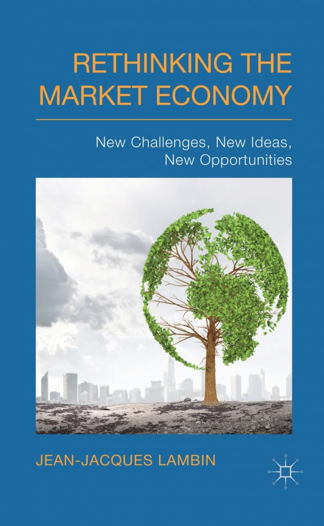 Rethinking the Market Economy; New Challenges, New Ides and New Opportunities