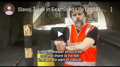 The Examined Life: Slavoj Žižek over onze relatie tot de natuur