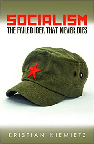 Socialism; The Failed Idea that Never Dies