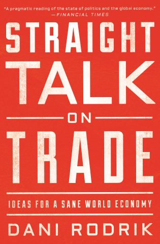 Book Cover: Straight Talk on Trade; Ideas for a Sane World Economy (2017)