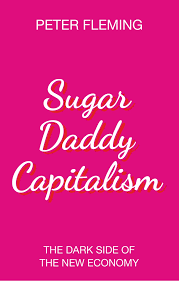 Sugar Daddy Capitalism