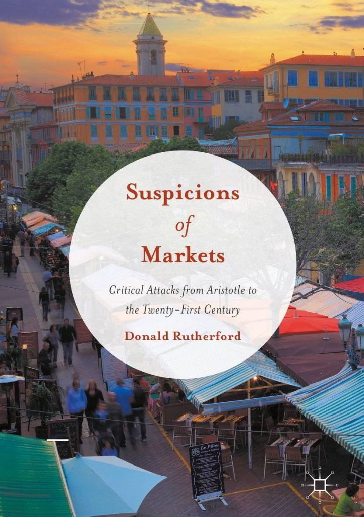 Suspicions of Markets by Donald Rutherford