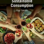 "New on Our Bookshelf: ""Sustainable Consumption; Key Issues"""