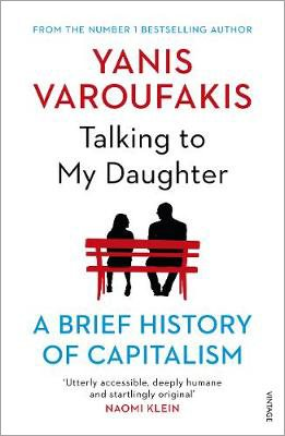 Talking to My Daughter about the Economy; A Brief History of Capitalism
