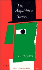 The Acquisitive Society, by R.H. Tawney