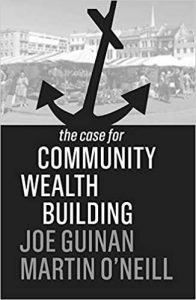 The Case for Community Wealth Building