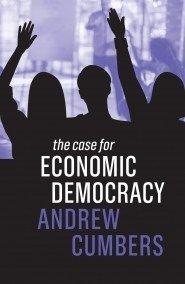 The Case for Economic Democracy