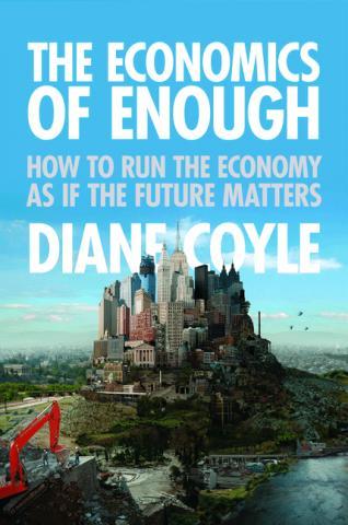 Diane Coyle's 'The Economics of Enough'