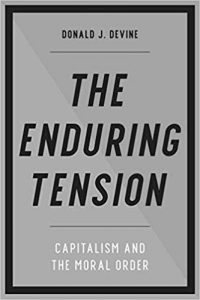 The Enduring Tension: Capitalism and the Moral Order