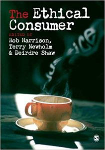 'the ethical consumer' by Harrison, Newholm and Shaw