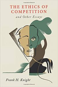 The Ethics of Competition and Other Essays
