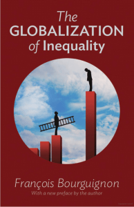 The Globalization of Inequality, by Francois Bourguignon