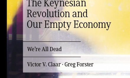 The Keynesian Revolution and Our Empty Economy; We're All Dead – New on Our Bookshelf