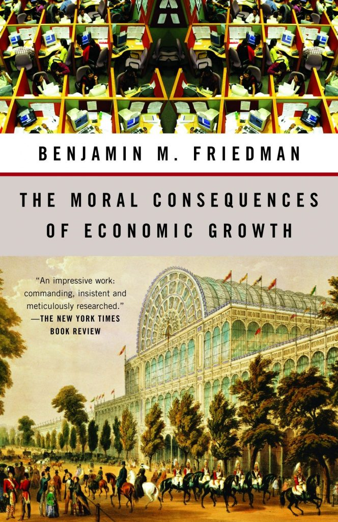 The Moral Consequences of Economic Growth by Benjamin Friedman