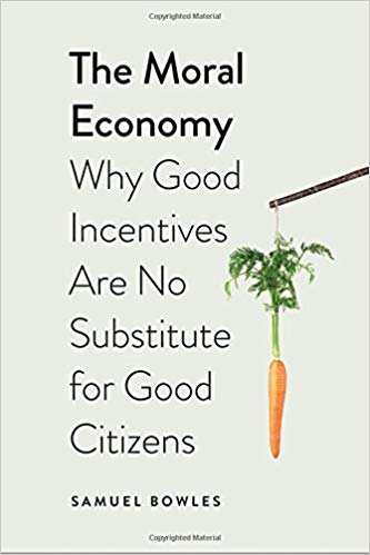 The Moral Economy by Bowles