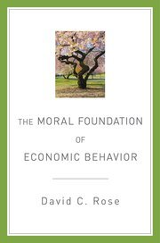 the moral foundation of economic behaviour