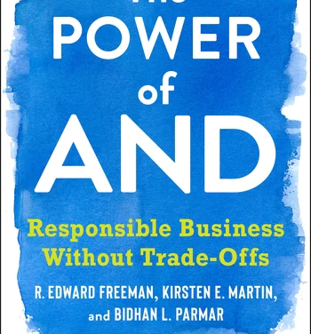 The Power of AND; Responsible Business Without Trade-Offs – New on Our Bookshelf