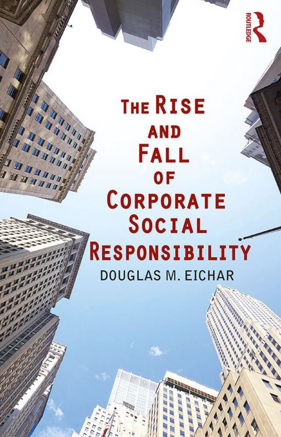 The Rise and Fall of Corporate CSR