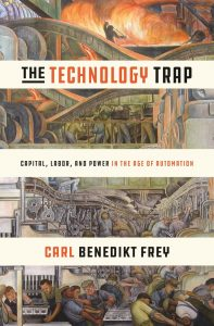 The Technology Trap; Capital, Labor and Power in the Age of Automation