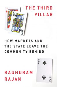The Third Pillar; How Markets and the State Leave the Community Behind