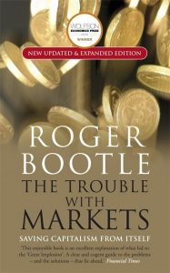 The Trouble with Markets; Saving Capitalism from Itself
