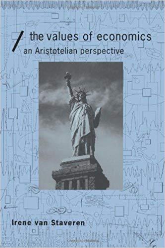 TheValues of Economics; An Aristotelian Perspective
