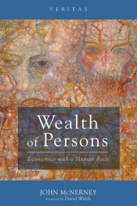Book Cover: Wealth of Persons: Economics With a Human Face (2016)