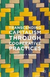 Transcending Capitalism through Cooperative Practices