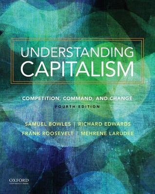 Understanding capitalism by Bowles and others
