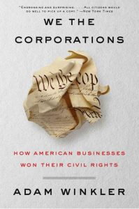 'We the Corporations' by Adam Winkler