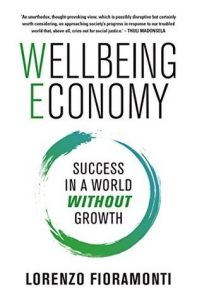 Wellbeing economy; Success in a World without Growth