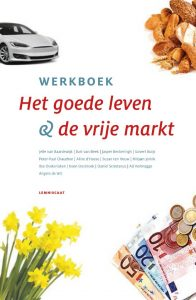 Werkboek 'Het Goede Leven & de Vrije Markt'