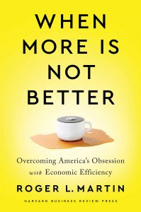Boek Cover When More Is Not Better: Overcoming America's Obsession with Economic Efficiency (2020)