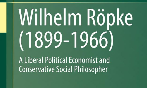 The Virtues of the Market: Wilhelm Röpke as a Cultural Economist